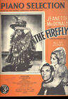 "THE FIREFLY Sheet Music ""Piano Selection"" Jeanette MacDonald AUSTRALIAN"