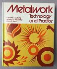 Metalwork, Technology and Practice by Willard J. McCarthy, Victor E. Repp and...