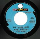 MERRELL FANKHAUSER  45RPM '69 SHAMLEY I'M FLYING HOME GARAGE ROCK PROMO M- VINYL