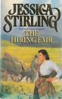 The Hiring Fair, Stirling, Jessica, Used; Good Book