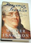 BENJAMIN FRANKLIN AN AMERICAN LIFE BY WALTER ISAACSON C.2003 FOR CHARITY