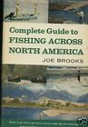 Complete Guide Gishing Across North America-HB Book '66