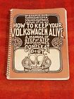 ⭕HOW TO KEEP YOUR VOLKSWAGEN ALIVE:VW BUG COMBIE GHIA MANUAL BOOK 1981