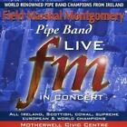 Field Marshal Montgomery Pipe Band : Live in Concert CD (2002)