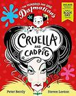 The Hundred and One Dalmatians: Cruella and Cadpig � World Book Day 2019, Bently
