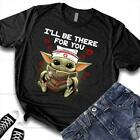 Baby Yoda Nurse i'll be there for you movie film gift fan shirt size S-5XL $15.98 USD on eBay