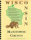 Manitowoc County Wisconsin History Biographies Centerville WI Two Rivers New RP