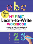 My First Learn to Write Workbook: Practice for Kids w/ Pen Control, Line Tracing