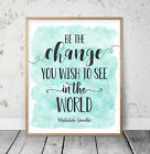 Be The Change You Wish To See In The World, Mahatma Gandhi Quotes Wall Art