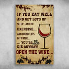 You'll Die Anyway Open The Wine Canvas .75inch Mother Gift