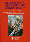 """LEGAL RUGBY BOOK -""""Medico-Legal Hazards of Rugby Union"""" edited by Simon DW Payne"""