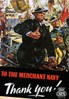 WB7 Vintage WW2 Merchant Navy British WWII War Poster Re-Print A4