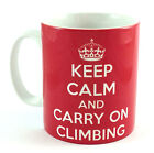 NEW KEEP CALM AND CARRY ON CLIMBING GIFT MUG CUP CLIMBER HILL MOUNTAIN ROCK WALL
