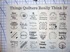 FABRIC PANEL~THINGS QUILTERS REALLY THINK 4~BLOCK PARTY STUDIOS~QUILT HUMOR