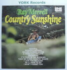 RAY MERRELL - Country Sunshine - Excellent Condition LP Record Line LINE 2016