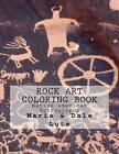 Rock Art Coloring Book: Native American Petroglyphs by Maria Lute (English) Pape