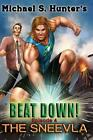 Beat Down 4 - The Sneevla by Michael S. Hunter (English) Paperback Book