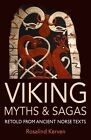 Viking Myths & Sagas: Retold from Ancient Norse Texts (Paperback), 9780953745470
