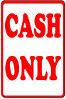 Cash Only Metal Notice Sign