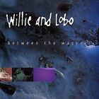 WILLIE & LOBO-BETWEEN THE WATERS CD NEW