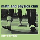 MATH & PHYSICS-BABY I`M YOUR`S (EP) CD NEW