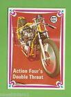 #D215. 1974  SCANLENS CHOPPERS & HOT BIKES CARD #59  ACTION FOUR'S DOUBLE THREAT
