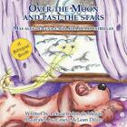 Over the Moon and Past the Stars by Leticia Colon De Mejias (English) Paperback