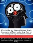 Why Is the Air National Guard Ready to Assume a Major Leadership Role in the Aer