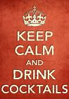 CR36 Vintage Style Red Keep Calm Drink Cocktails Alcohol Funny Poster A2/A3/A4