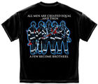 New Black T-Shirt with A Few Become Brothers Brotherhood Firefighter Design