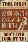 Tool Rules Tin Sign for Man Cave Shed Garage