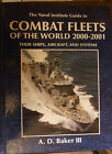 The Naval Institute Guide to COMBAT FLEETS OF THE WORLD 2000-2001 HB Book