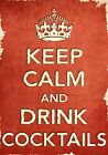 ACR36 Vintage Style Red Keep Calm Drink Cocktails Funny Poster Print A2/A3/A4
