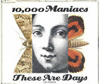 10000 Maniacs These Are Days UK 2-CD single (Double CD single)