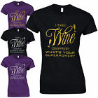 I Make Wine Disappear Ladies Fitted T-Shirt - Funny Superpower Gift Lady Top