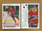 1990-91 UPPER DECK MONTREAL CANADIENS Select from LIST NHL HOCKEY CARDS