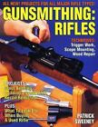 Gunsmithing : Rifles by Patrick Sweeney * Techniques / Projects / Buying Guide