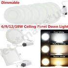 Dimmable 6W 9W 12W 15W 18W LED Recessed Ceiling Panel Down Light Bulb Slim Lamp