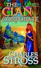 The Clan Corporate: The Merchant Princes 3 by Charles Stross (English) Mass Mark