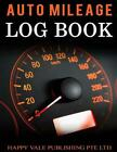 Auto Mileage Log Book by Happy Vale Publishing Pte Ltd (English) Paperback Book