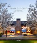 From the Land: Backen, Gillam, & Kroeger Architects: Backen, Gillam, and Kroeger