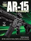 Gun Digest Book of the AR-15 VOL 3 by Patrick Sweeney