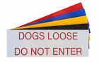 Engraved Plaque DOGS LOOSE DO NOT ENTER Front Door, House Sign 150mm x 50mm