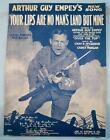 Your Lips Are No Mans Land But Mine Sheet Music Vintage 1918 Arthur G Empey (O)