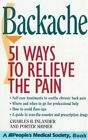 Backache: 51 Ways to Relieve the Pain (A peopl... by Inlander, Charles Paperback
