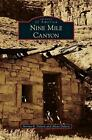 Nine Mile Canyon by Norma R. Dalton (English) Hardcover Book Free Shipping!