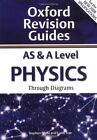 AS and A Level Physics Through Diagrams: Oxford R... by Pople, Stephen Paperback