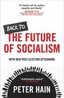 Back to the Future of Socialism by Peter Hain Book The Fast Free Shipping