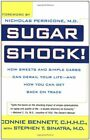 Sugar Shock!: How Sweets and Simple Carbs Can Derail Y... by Sinatra MD, Stephen