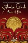 Flood of Fire: Ibis Trilogy Book 3 by Ghosh, Amitav Paperback Book The Fast Free